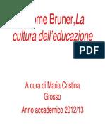 Jerome Bruner,La cultura dell'educazione