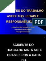 ACIDENTES DO TRABALHO - ASPECTOS LEGAIS E RESPONSABILIDA