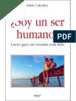 ¿Soy Un Ser Humano. Luces Para Un Mundo Más Feliz