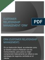 Customer Relationship Management 'CRM'