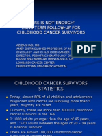 Long-Term Follow-Up for Childhood Cancer Survivors (Aziza Shad, M.D.)