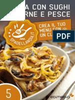 Pasta Con Sughi Di Carne e Pesce by Pasta Con Sughi Di Carne e Pesc