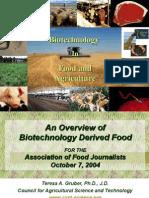 An Overview of Biotechnology Derived Food (Teresa Gruber, Ph.D., J.D.)