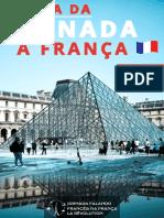 O Guia da Jornada à França