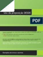 Uso da preposição DESDE