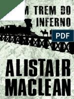Um Trem do Inferno - Alistair Maclean