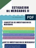 INVESTIGACION DE MERCADOS II 1ra parte