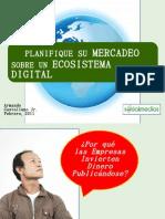 LAST Planifique su Mercadeo Sobre un Ecosistema Digital