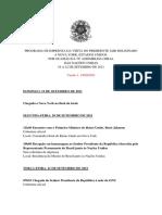 Programa de imprensa da visita do presidente Jair Bolsonaro a Nova York