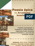Poesia épica no Arcadismo brasileiro - Lit. Brasileira I