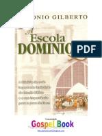 A Escola Dominical - Antonio Gilberto