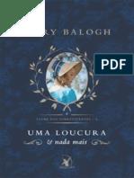 Uma Loucura e Nada Mais - O Clube Dos Sobreviventes #3 - Mary Balogh