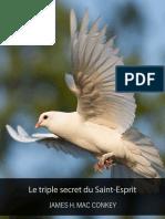 96 James H. Mac Conkey Le Triple Secret Du Saint Esprit