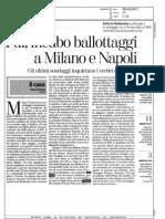 PDL, INCUBO BALLOTTAGGI A MILANO E NAPOLI  (LA STAMPA)
