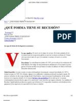 ¿QUÉ FORMA TIENE SU RECESIÓN_