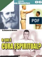 [Bezerra de Menezes] O que é Cura Espiritual