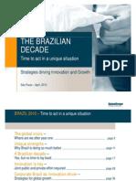 thebraziliandecadebyrolandberger-strategiesdrivinginnovationandgrowth-101217054930-phpapp02