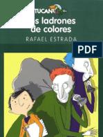 Los ladrones de colores - Rafael Estrada (Fragmento)