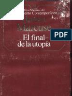 Herbert Marcuse-El Final de La Utopia