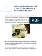 What Are the Degree Applications and Majors to Take in Order to Have a Forensic Scientist Diploma
