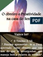 obreiro e sua proatividade na obra do Senhor