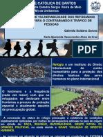 APRESENTAÇÃO - REFUGIADOS - VULNERALIBILIDADE DOS REFUGIADOS COMO MOTIVO PARA O CONTRABANDO E TRÁFICO DE PESSOAS