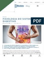 ▷ Fisiologia do Sistema Digestivo - Principais órgãos, anatomia e digestão
