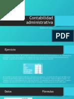 Contabilidad administrativa ejercicio de sistemas de costeo