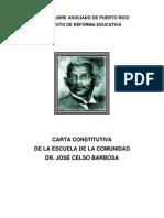 Carta Constitutiva Escuela Dr. José Celso Barboda