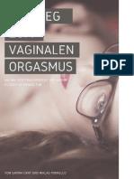 Der Weg zum vaginalen Orgasmus