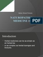Naturopathic Medicine 101 - Salves, Oils and Tinctures