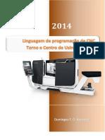 Linguagem de Programação de CNC - Torno e Centro de Usinagem - 2014