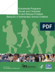 Efficacy of School Wide Programs to Promote Social and Character Development