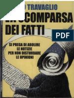Marco Travaglio - La Scomparsa Dei Fatti_ Si Prega Di Abolire Le Notizie Per Non Disturbare Le Opinioni-Il Saggiatore (2006)