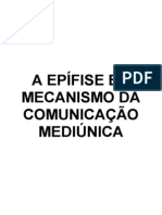 O Epífise e o Mecanismo da Comunicação Mediúnica (autoria desconhecida)(2)
