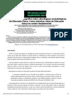 Uma revisão bibliográfica sobre abordagens metodológicas da Educação Física. Como ministrar aulas de Educação Física no ensino fundamental