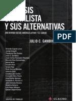 Julio Gambina Comp La Crisis Capitalist A y Sus Alternativas