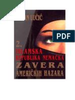Dejan Lucic - Islamska republika Nemacka americki hazari