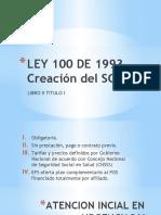 LEY 100 DE 1993 Creación del SGSSS