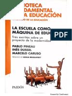 La Escuela Como Maquina de Educar