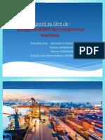 Exposé du les obligations du transporteur maritime