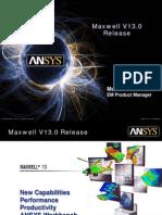 Maxwell V13 Highlights