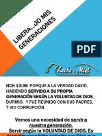 LIBERANDO MIS GENERACIONES PARTE 1