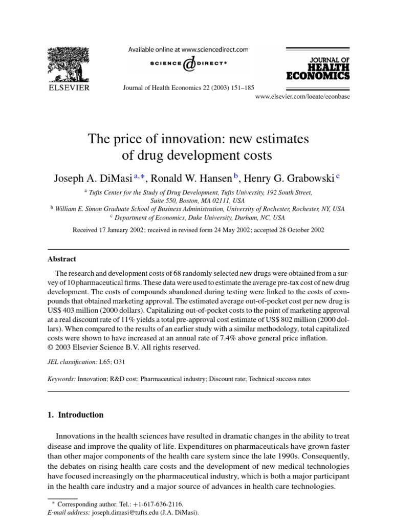 DiMasi JA (The price of innovation new estimates of drug