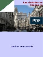 Las ciudades de España (I)