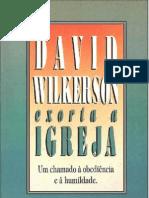 David Wilkerson - Exorta a Igreja
