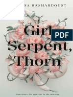 Girl, Serpent, Thorn -Melissa Bashrdoust