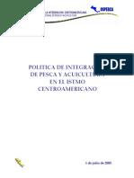 POLITICA DE INTEGRACION DE PESCA Y ACUICULTURA EN EL ISTMO CENTROAMERICANO