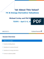What's Fair About This Value? FX & Energy Derivative Valuations