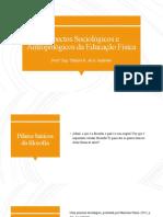 Aspectos Sociológicos e Antropológicos da Educação Física